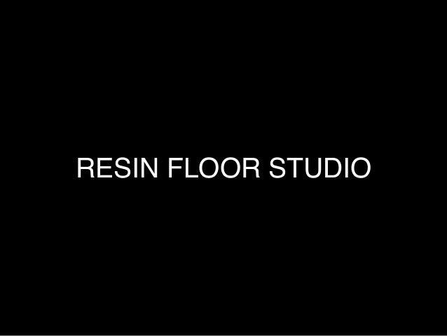 RESIN FLOOR STUDIO!