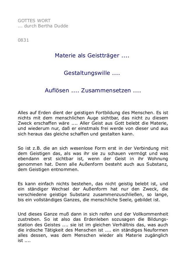 GOTTES WORT ... durch Bertha Dudde 0831 Materie als Geistträger .... Gestaltungswille .... Auflösen .... Zusammensetzen .....