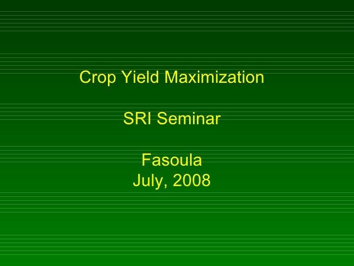 0838 Crop Yield Maximization