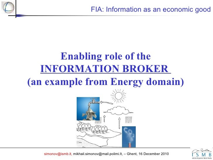 Mikhail Simonov - The enabling role of the information broker: an example