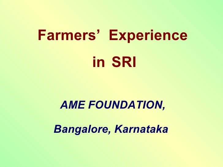 0856 Farmers' Experience in the System of Rice Intensification