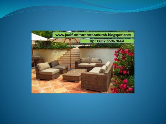 0857 5596 9664 Pusat Furniture Rotan Di Jakarta Pusat Furniture Rot