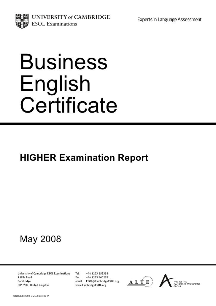 Business    English    Certificate    HIGHER Examination Report    May 2008©UCLES 2008 EMC/5653/8Y11