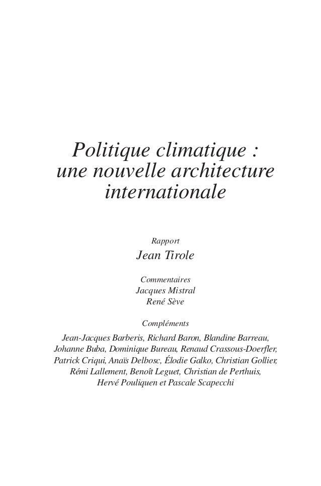 Politique climatique : une nouvelle architecture internationale Rapport  Jean Tirole Commentaires  Jacques Mistral René Sè...