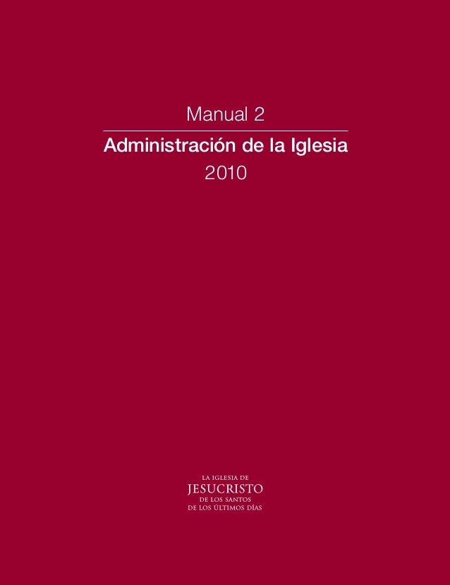 Manual 2 Administración de la Iglesia 2010