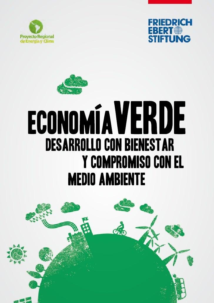 Economía verde , Desarrollo con el bienestar y compromiso con el medio ambiente