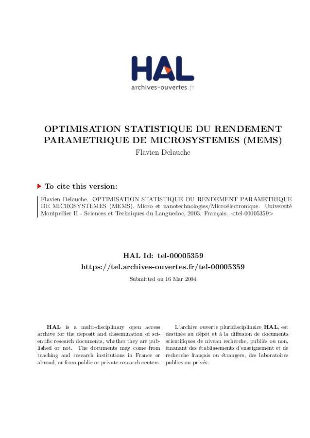 OPTIMISATION STATISTIQUE DU RENDEMENT PARAMETRIQUE DE MICROSYSTEMES (MEMS) Flavien Delauche To cite this version: Flavien ...