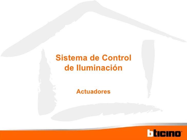 Sistema de Control de Iluminación Actuadores