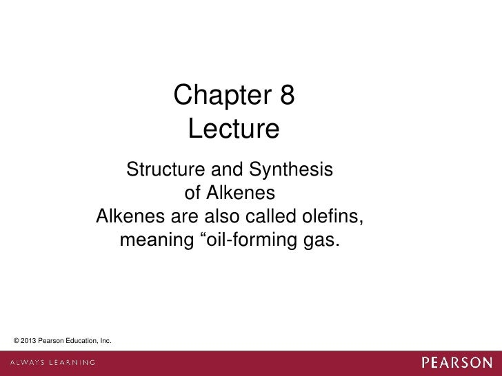 Chapter 8                                    Lecture                             Structure and Synthesis                  ...