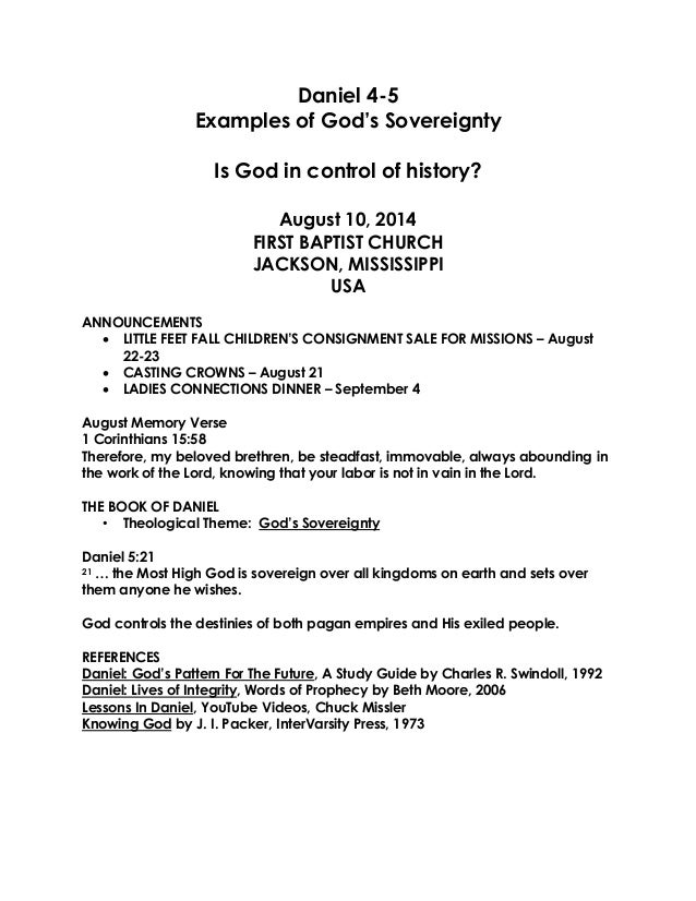 Daniel 4-5 Examples of God's Sovereignty Is God in control of history? August 10, 2014 FIRST BAPTIST CHURCH JACKSON, MISSI...