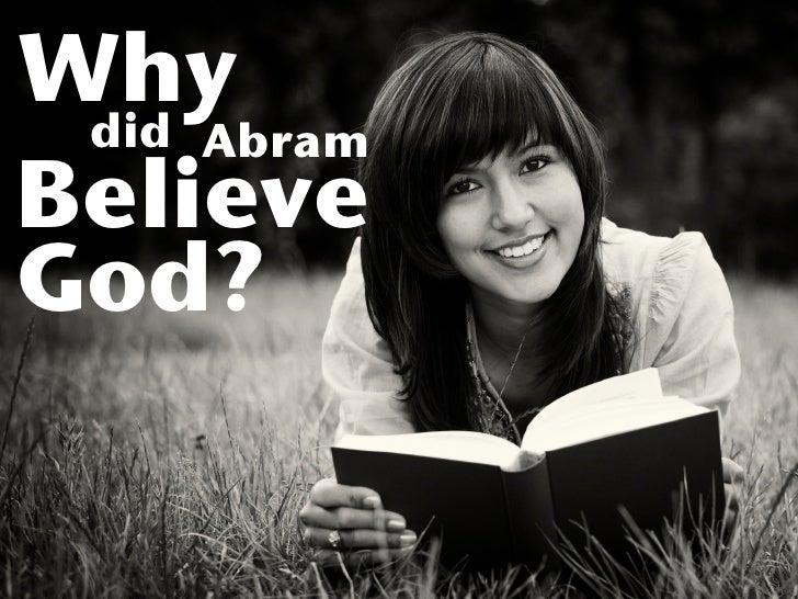 Why  did Abram Believe God?
