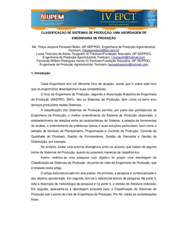 CLASSIFICAÇÃO DE SISTEMAS DE PRODUÇÃO: UMA ABORDAGEM DE                                ENGENHARIA DE PRODUÇÃOMe. Thays Jos...