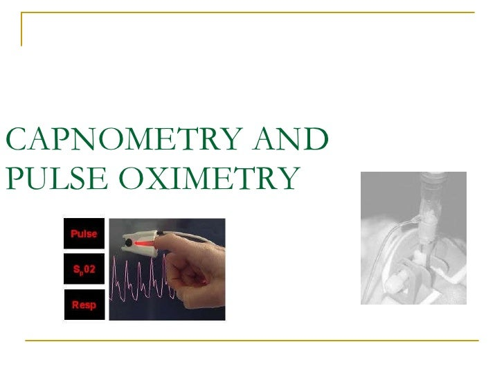 08 capnometry and pulse oximetry