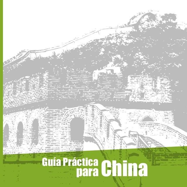 Guía Práctica  para  China