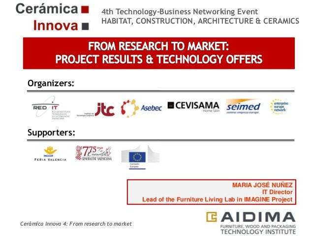 4th Technology-Business Networking Event HABITAT, CONSTRUCTION, ARCHITECTURE & CERAMICS  Organizers:  Supporters:  MARIA J...