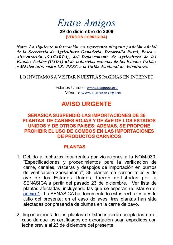 Entre Amigos                     29 de diciembre de 2008                        (VERSIÓNCORREGIDA)Nota: La siguiente info...