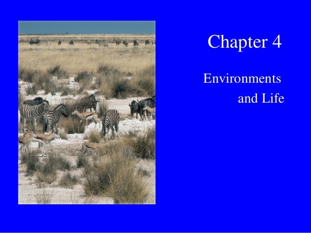 Chapter 4 Environments and Life