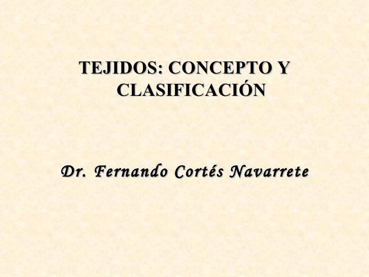 08 histologia -_tejidos_concepto_y_clasificacion