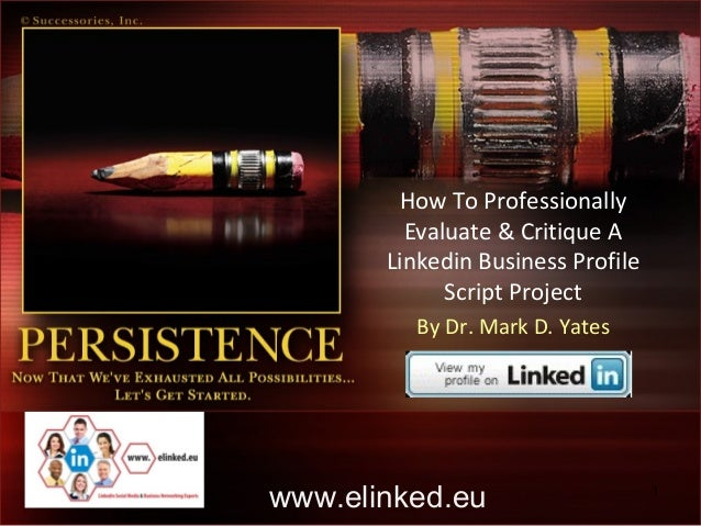 How To Professionally         Evaluate & Critique A       Linkedin Business Profile             Script Project         By ...
