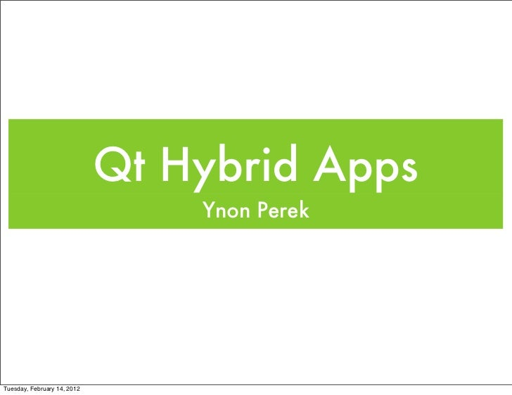 Hybrid Apps with Qt