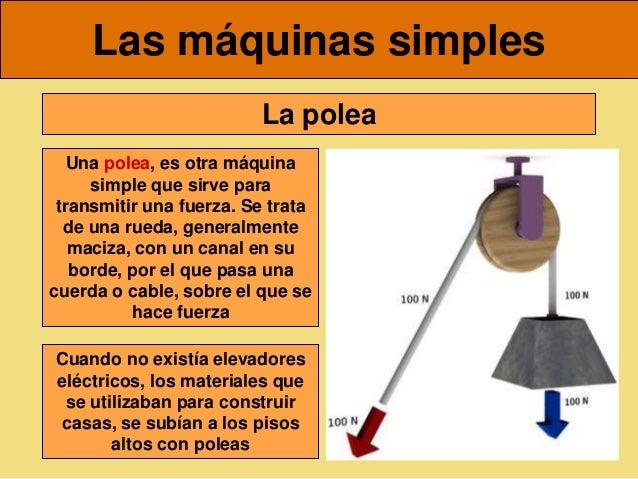 Disfruta tu clase!: Máquina simples y compuestas.