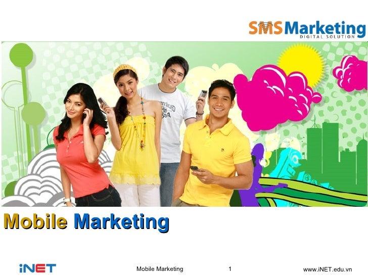 Mobile Marketing  2011 - iNET