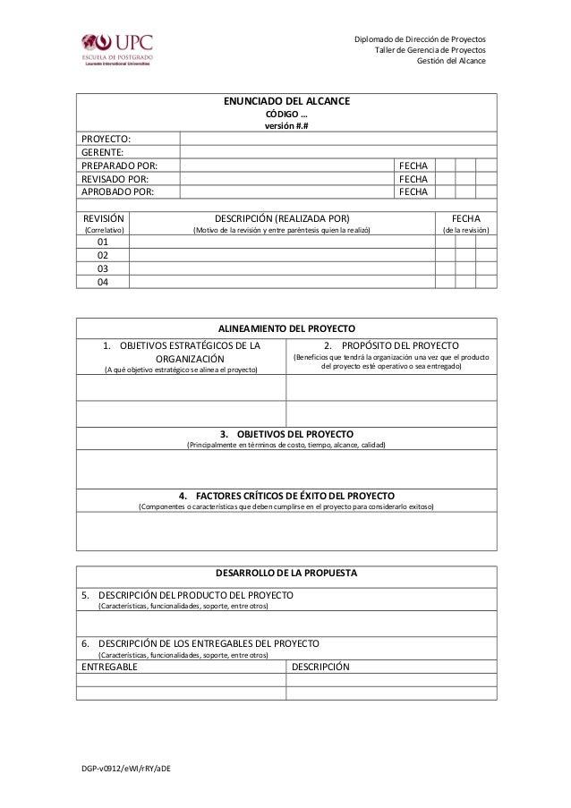 Diplomado de Dirección de Proyectos Taller de Gerencia de Proyectos Gestión del Alcance ENUNCIADO DEL ALCANCE CÓDIGO … ver...