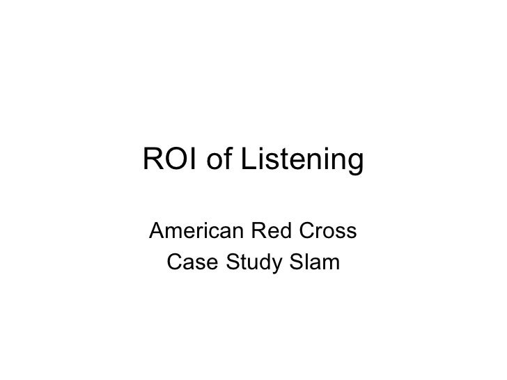 ROI of Listening American Red Cross Case Study Slam