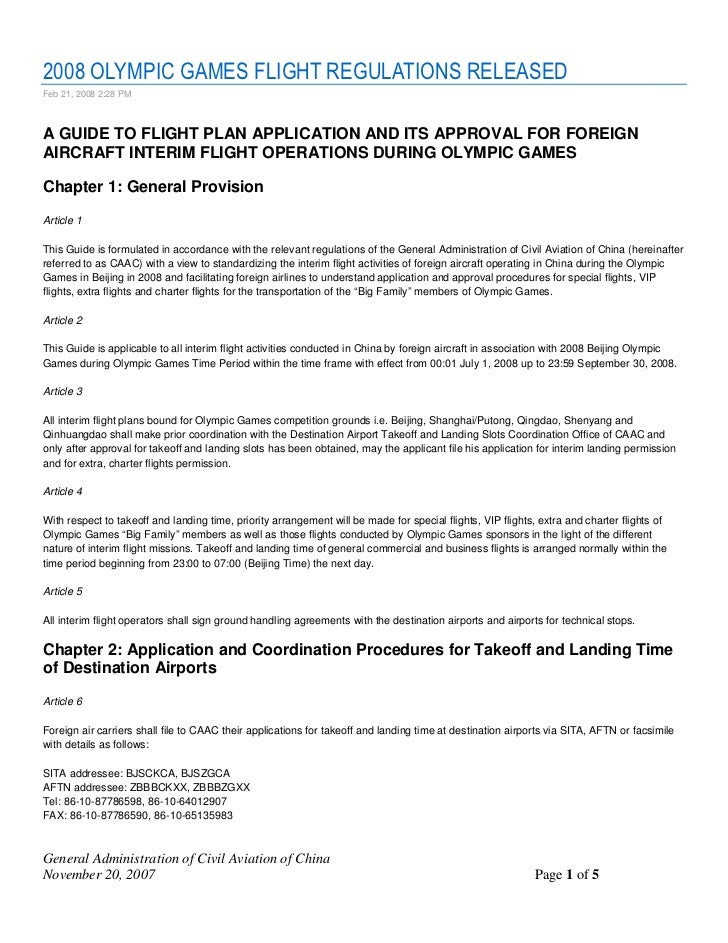 2008 OLYMPIC GAMES FLIGHT REGULATIONS RELEASED Feb 21, 2008 2:28 PM    A GUIDE TO FLIGHT PLAN APPLICATION AND ITS APPROVAL...