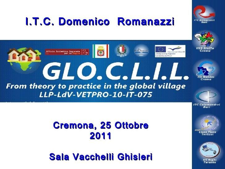Cremona, 25 Ottobre 2011 Sala Vacchelli Ghisleri I.T.C. Domenico  Romanazzi