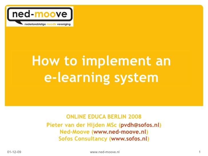How to implement an e-learning system (i.c. Moodle)