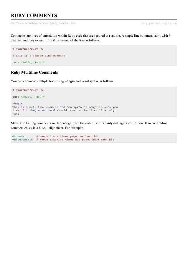RUBY COMMENTShttp://www.tutorialspoint.com/ruby/ruby_comments.htm                                           Copyright © tu...