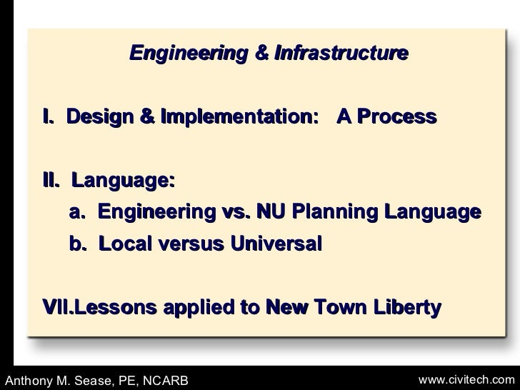 <ul><li>Engineering & Infrastructure </li></ul><ul><li>I.  Design & Implementation:  A Process </li></ul><ul><li>II.  Lang...