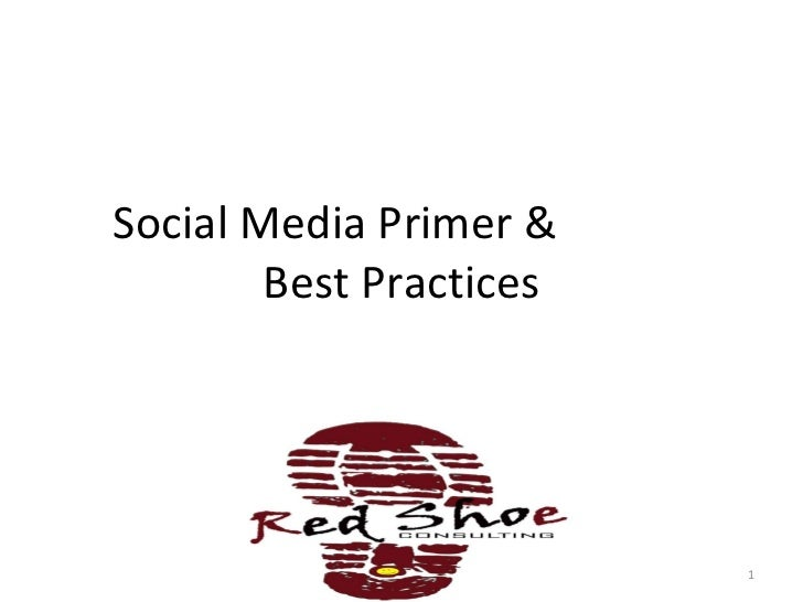 Social Media Primer And Best Practices