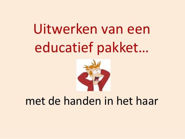 Het uitwerken van een educatief pakket: met de handen in het haar: opstellen van een lessenpakket van a tot z (Sofie Devoghel, Bakkerijmuseum Veurne)