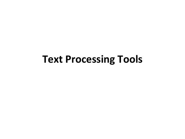 Text Processing Tools
