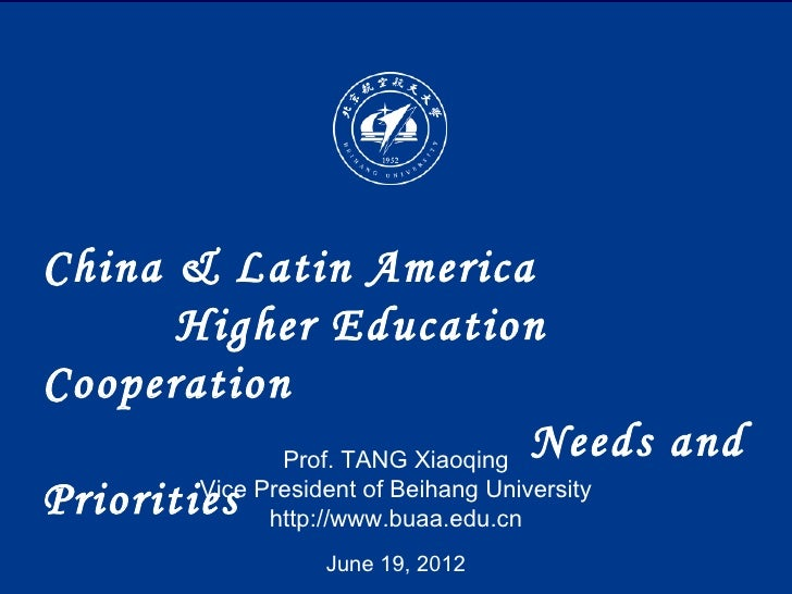 China & Latin America       Higher EducationCooperation              Prof. TANG Xiaoqing                                  ...