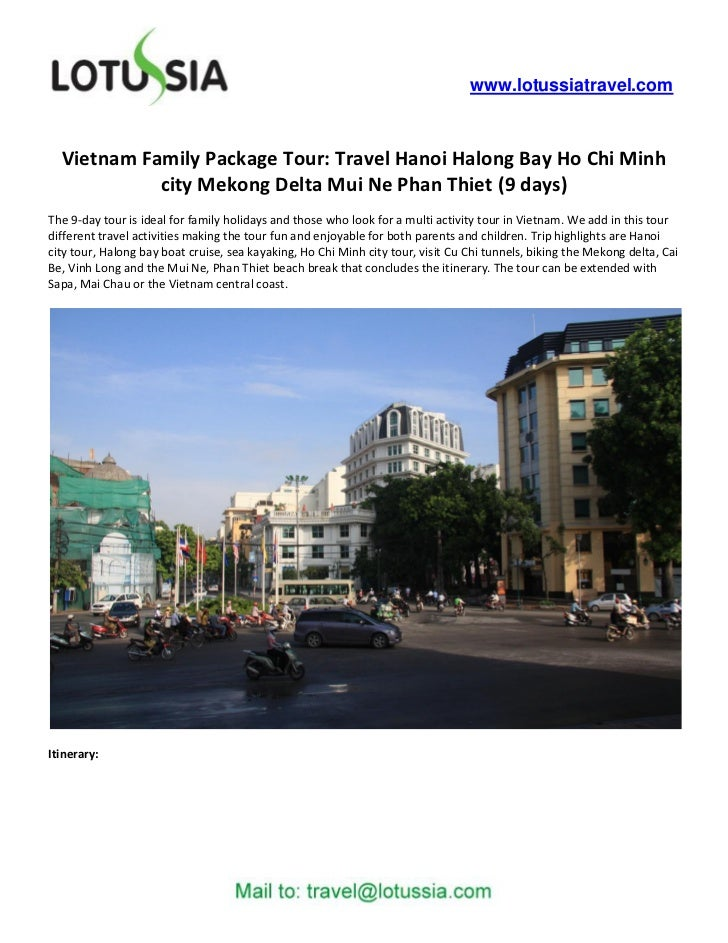 www.lotussiatravel.com  Vietnam Family Package Tour: Travel Hanoi Halong Bay Ho Chi Minh            city Mekong Delta Mui ...