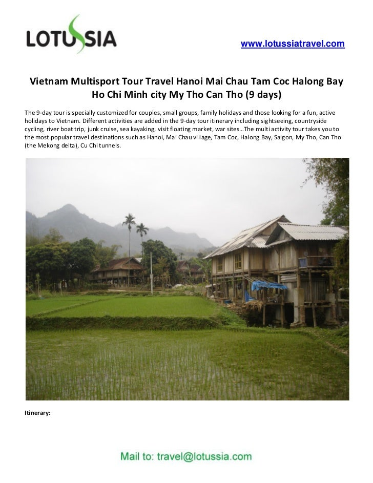 Vietnam Multisport Tour Travel Hanoi Mai Chau Tam Coc Halong Bay Ho Chi Minh city My Tho Can Tho (9 days)