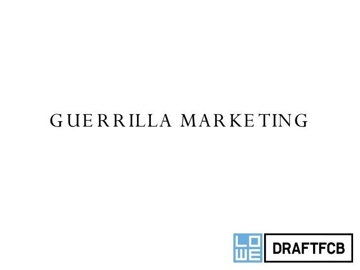 GUERRILLA MARKETING ,