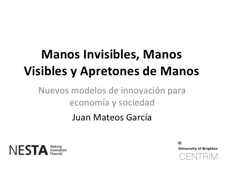 09 04 21 Juan Mateos Nuevos Modelos de Innovación para Economía y Sociedad
