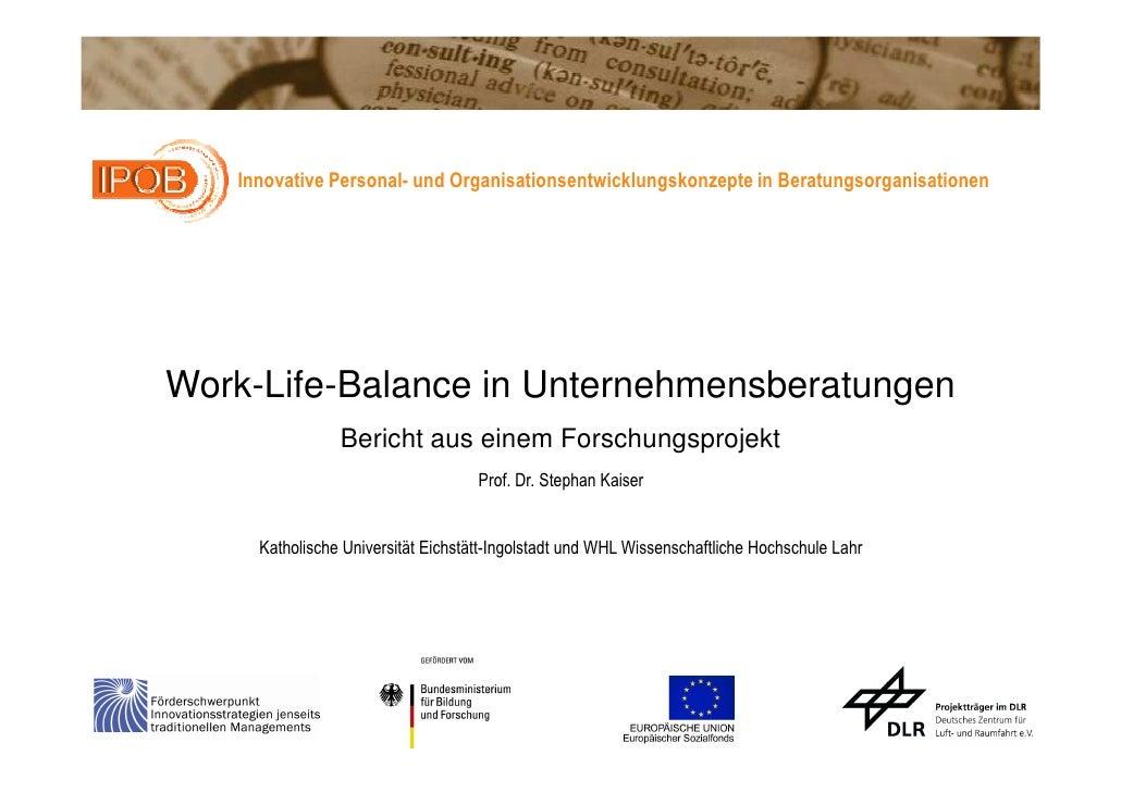 Innovative Personal- und Organisationsentwicklungskonzepte in Beratungsorganisationen     Work-Life-Balance in Unternehmen...