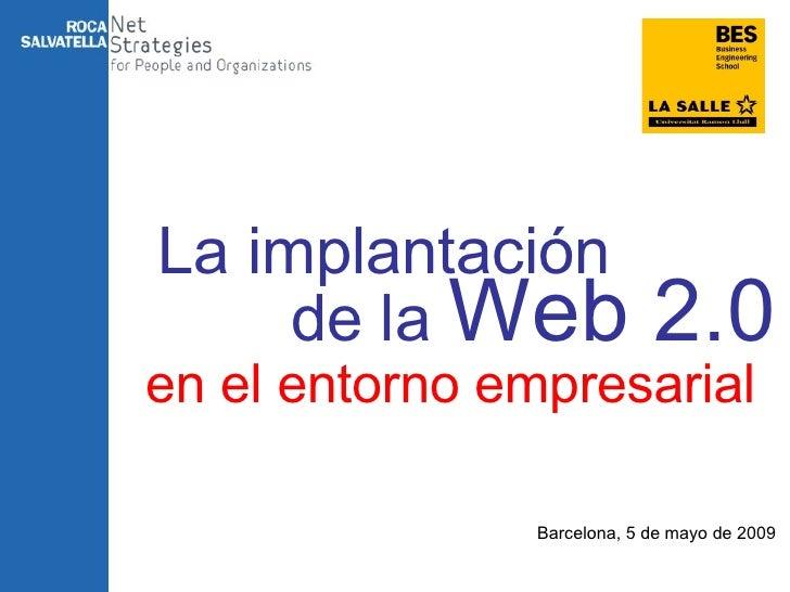 La implantación de la Web 2.0 en el entorno empresarial