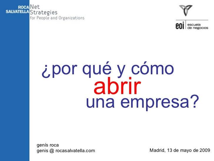 09 05 13  Genís Roca Por Qué y Cómo Abrir una Empresa