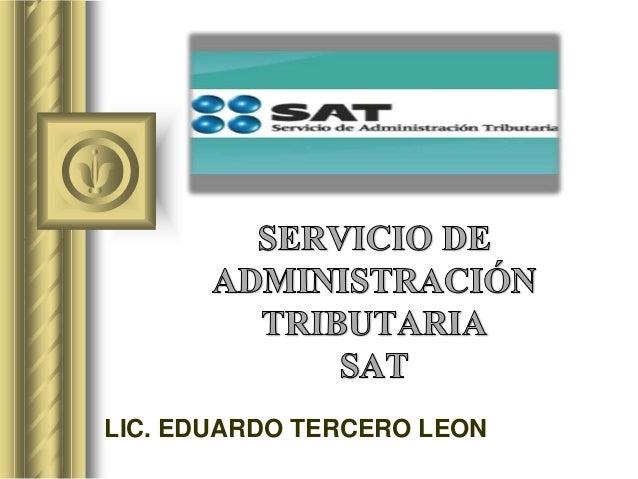 LIC. EDUARDO TERCERO LEON
