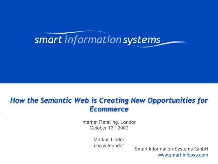 Internet Retailing London: How the Semantic Web is Creating New Opportunities for Ecommerce