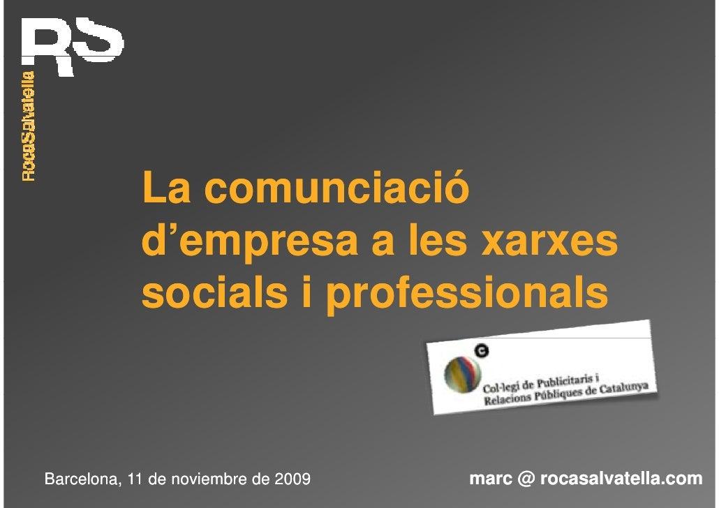 La comunciació             d'empresa a l xarxes             d'            les             socials i professionals         ...