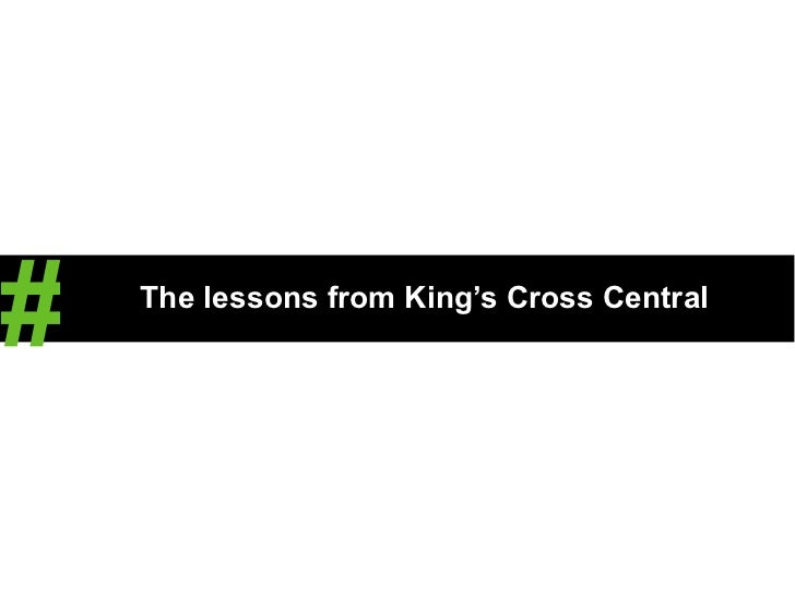 Stewart Robinson. The lessons from King's Cross Central