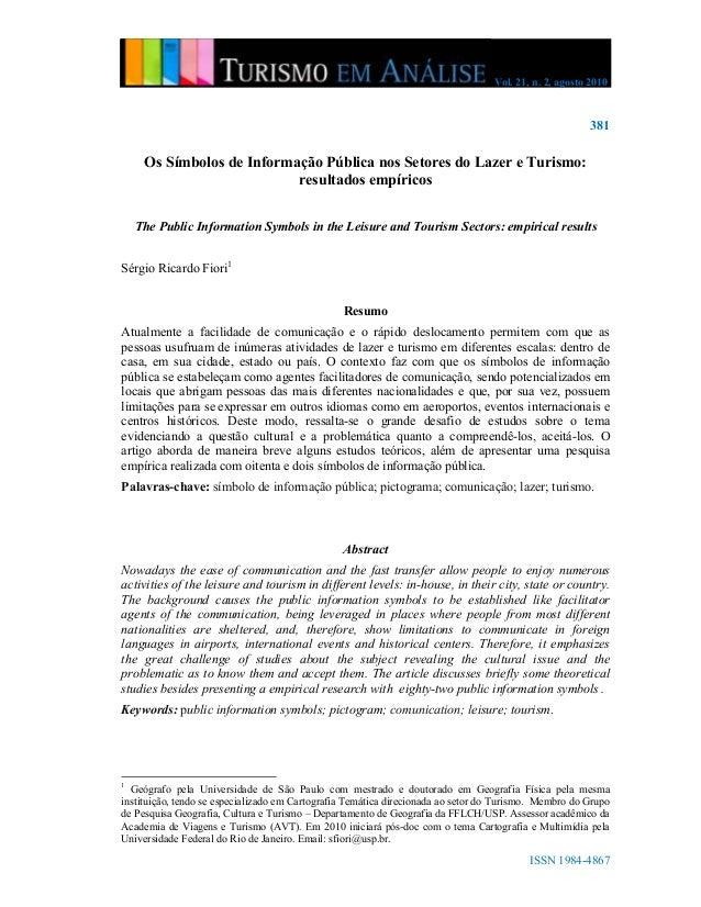 Vol. 21, n. 2, agosto 2010 381 ISSN 1984-4867 Os Símbolos de Informação Pública nos Setores do Lazer e Turismo: resultados...