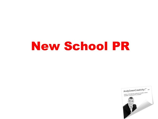 New School PR - why we need to redefine Public Relations